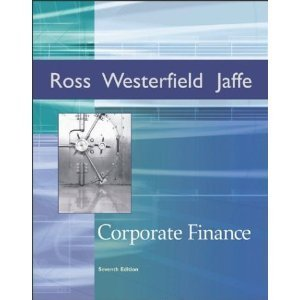 9780072829204: Ross ] Corporate Finance ] 2005 ] 7 (McGraw-Hill/Irwin Series in Finance, Insurance, and Real Est)