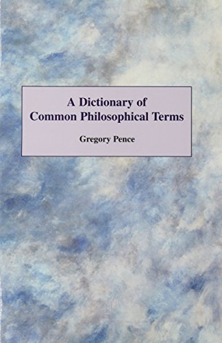 9780072829310: A Dictionary of Common Philosophical Terms