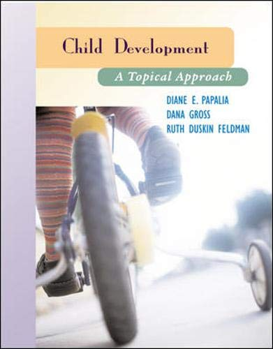 9780072829419: Child Development: A Topical Approach and Making the Grade CD ROM