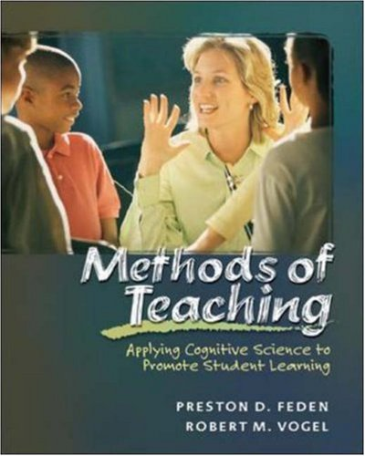 9780072829464: Methods of Teaching: Applying Cognitive Science to Promote Student Learning with PowerWeb: Education