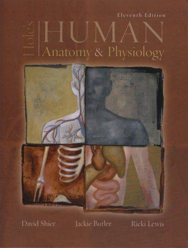 Hole's Human Anatomy & Physiology: David, Ricki Shier; Jackie, Butler; Lewis
