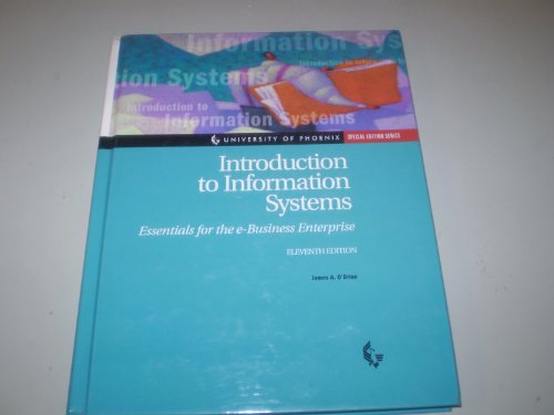 9780072830200: Introduction to Information Systems: Essentials for the e-business Enterprise (University of Phoenix, Special Edition Series)