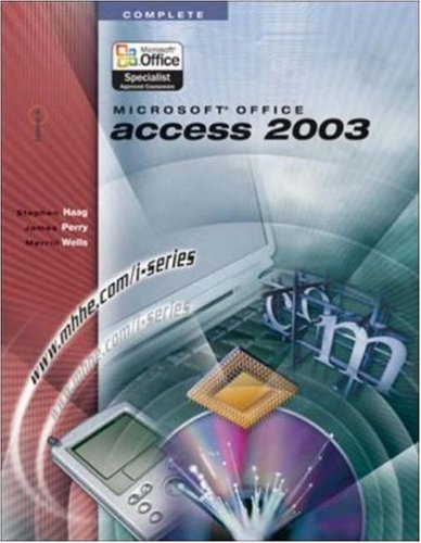 9780072830767: I-Series: Microsoft Office Access 2003 Complete
