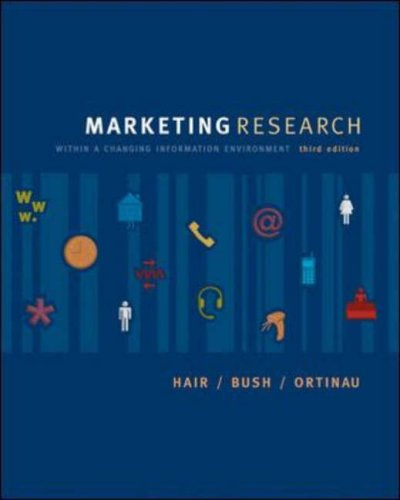 9780072830873: Marketing Research: Within a Changing Information Environment (McGraw-Hill/Irwin Series in Marketing)