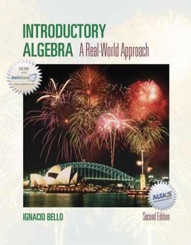 Introductory Algebra: A Real World Approach: Ignacio Bello
