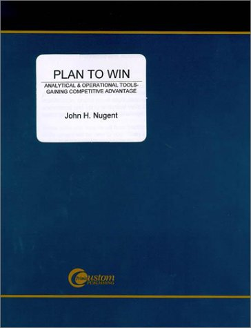 9780072831207: Plan to Win: Analytical and Operational Tools-Gaining Competitive Advantage