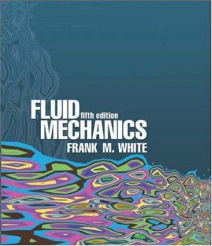 Fluid Mechanics 5th Edition By White Frank M Mcgraw Hill Boston