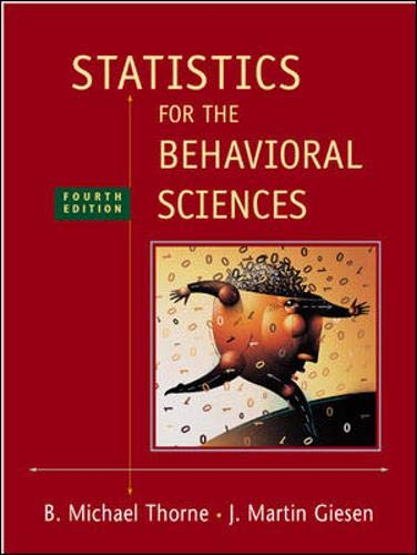 Statistics for the Behavioral Sciences: Thorne, Michael; Giesen,