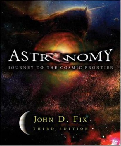 Astronomy: Journey to the Cosmic Frontier with Essential Study Partner CD-ROM
