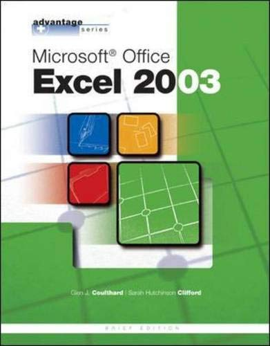 9780072834147: Advantage Series: Microsoft Office Excel 2003, Brief Edition