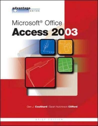 9780072834307: Advantage Series: Microsoft Office Access 2003, Brief Edition