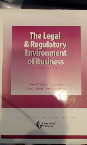 9780072834581: The Legal & Regulatory Environment of Business (11th Edition - Custom Prepared for University of Phoenix)
