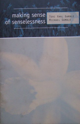 9780072834918: Making Sense of Senselessness