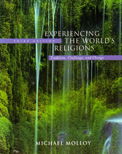 9780072835069: Experiencing the World's Religions: Tradition Challenge and Change