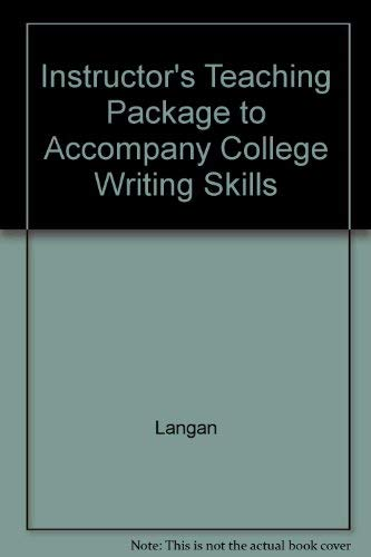 Instructor's Teaching Package to Accompany College Writing Skills (0072835494) by Langan