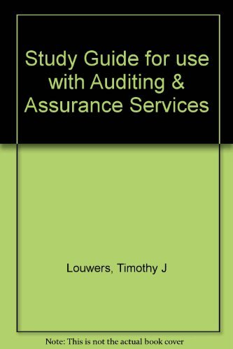 Study Guide for use with Auditing &: Timothy J Louwers,