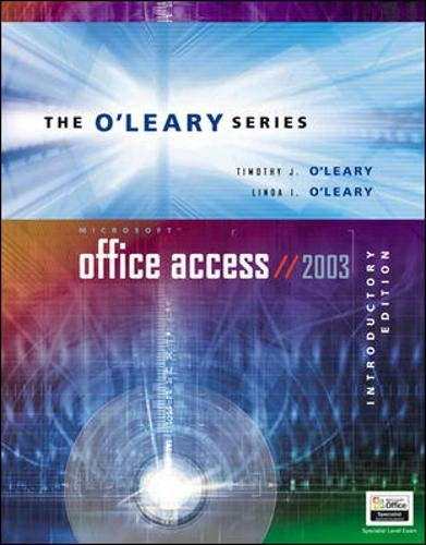 9780072835595: O'Leary Series: Microsoft Access 2003 Introductory