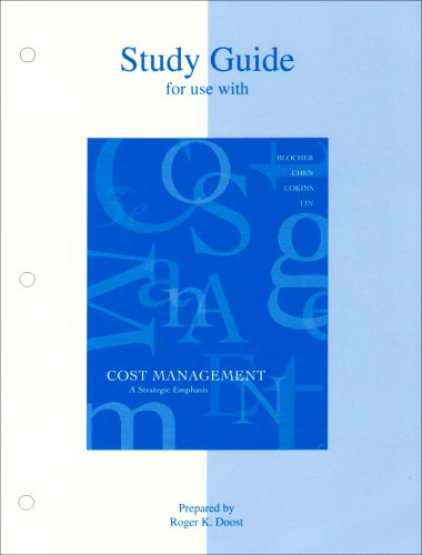 9780072835663: Study Guide for use with Cost Mangement: A Strategic Emphasis