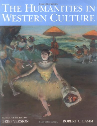 9780072835984: The Humanities in Western Culture: Brief Version, 4th Edition
