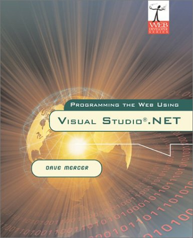 9780072836189: Programming the Web Using Visual Studio.Net