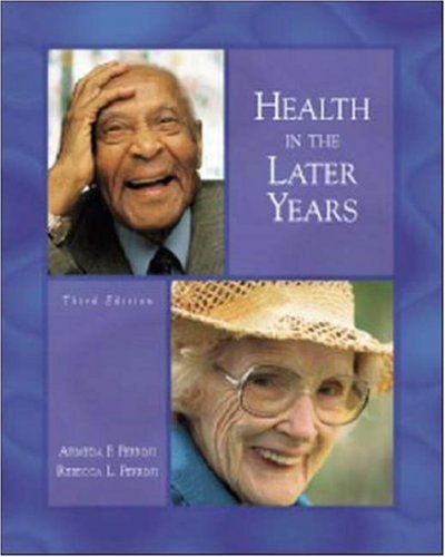 9780072836516: Health in the Later Years with PowerWeb: Aging
