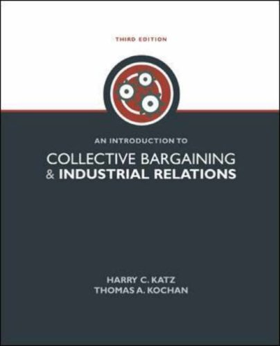 9780072837001: An Introduction to Collective Bargaining & Industrial Relations