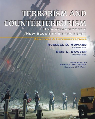 9780072837780: Terrorism and Counterterrorism: Understanding the New Security Environment, Readings and Interpretations