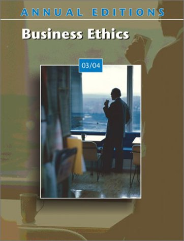 9780072838473: Annual Editions: Business Ethics 03/04