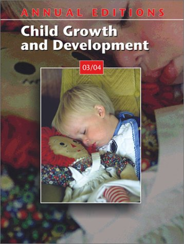 9780072838534: Annual Editions: Child Growth and Development 03/04