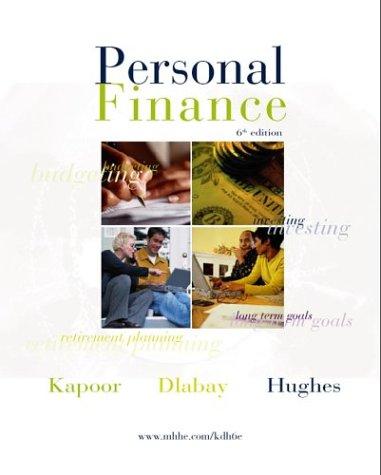 Personal Finance + CD + PFP + Resource Manual + Tax Update (0072838876) by Kapoor,Jack; Dlabay,Les; Hughes,Robert J.