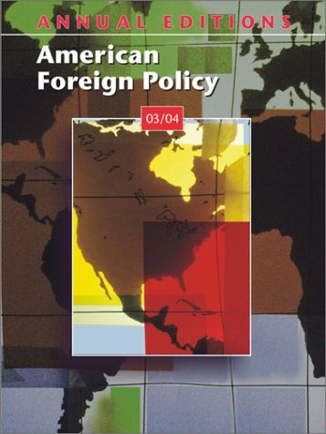 9780072839739: Annual Editions: American Foreign Policy 03/04