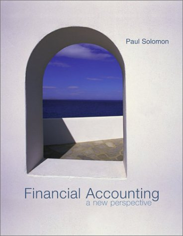 9780072840346: Financial Accounting: A New Perspective