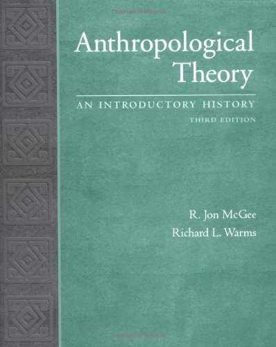 9780072840469: Anthropological Theory: An Introductory History