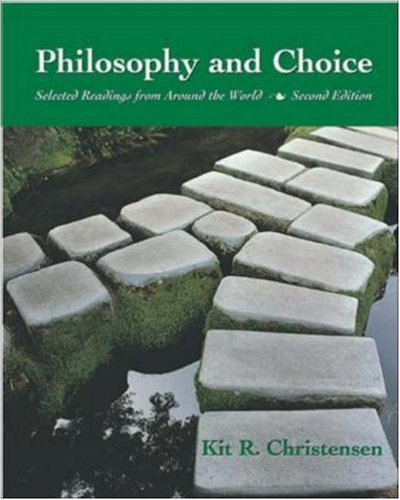 Philosophy and Choice: Selected Readings from Around: Christensen, Kit Richard