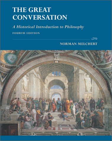 9780072840643: The Great Conversation: A Historical Introduction to Philosophy