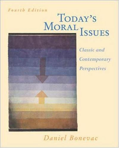 9780072840742: Today's Moral Issues: Classic and Contemporary Perspectives