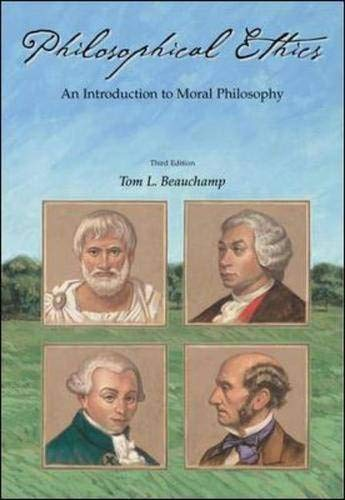 9780072840827: Philosophical Ethics: An Introduction to Moral Philosophy
