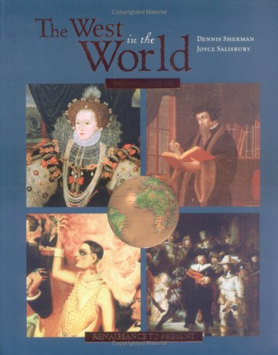 9780072841176: The West in the World: A Mid-Length Narrative History Renaissance to Present