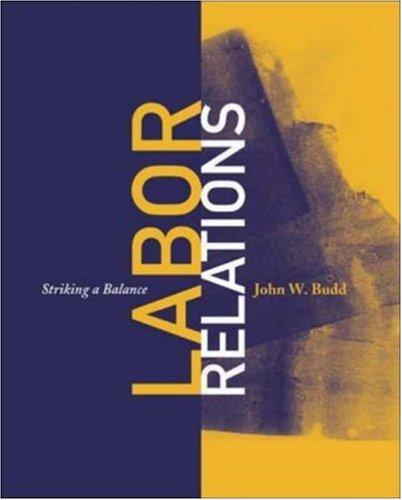 9780072842210: Labor Relations: Striking a Balance