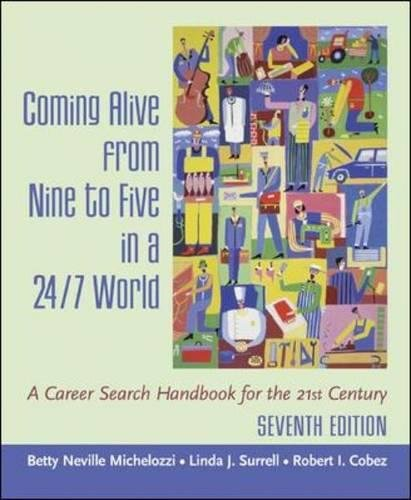 9780072842623: Coming Alive From Nine to Five in a 24/7 World : A Career Search Handbook for the 21st Century