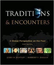 9780072842661: Traditions and Encounters: A Global Perspective on the Past