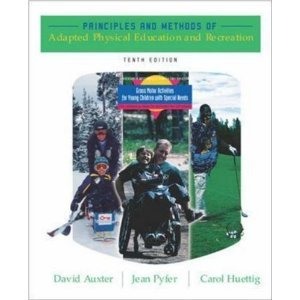 9780072843729: Principles and Methods of Adapted Physical Education and Recreation
