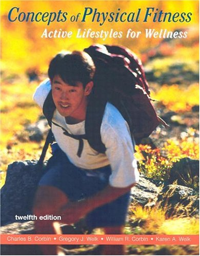 9780072843743: Concepts of Physical Fitness: Active Lifestyles for Wellness