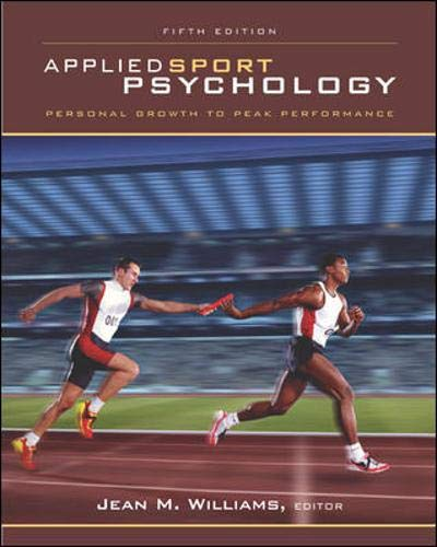 9780072843835: Applied Sport Psychology: Personal Growth to Peak Performance
