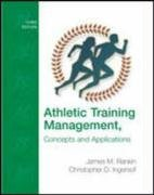 Athletic Training Management: Concepts and Applications: Rankin, James Michael