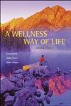 9780072843910: A Wellness Way of Life