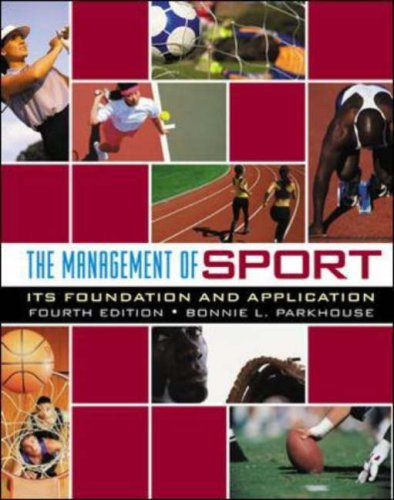 9780072844122: The Management of Sport: Its Foundation and Application