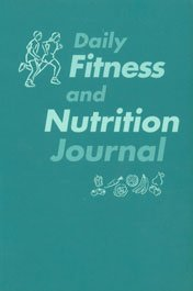 9780072844320: Daily Fitness and Nutrition Journal
