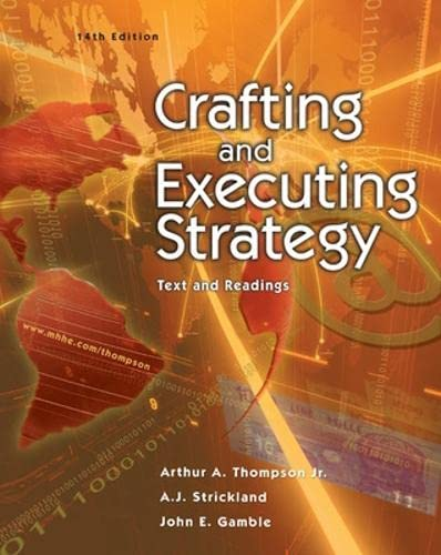 9780072844481: Crafting and Executing Strategy: Text and Readings