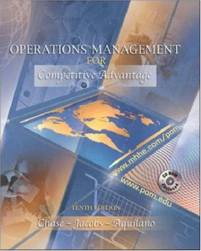 Operations Management for Competitive Advantage, 10th Edition: Chase, Richard B.; Aquilano, ...